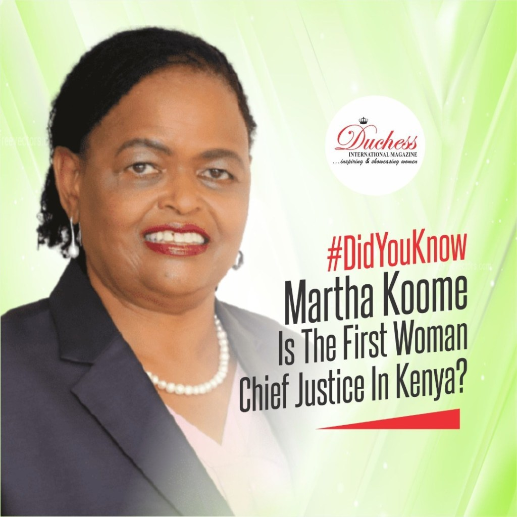 Martha Koome Is The First Woman Chief Justice In Kenya