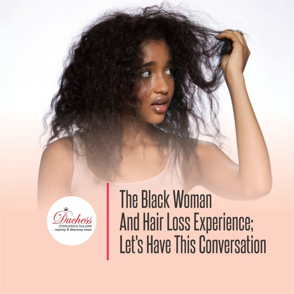The Black Woman And Hair Loss
