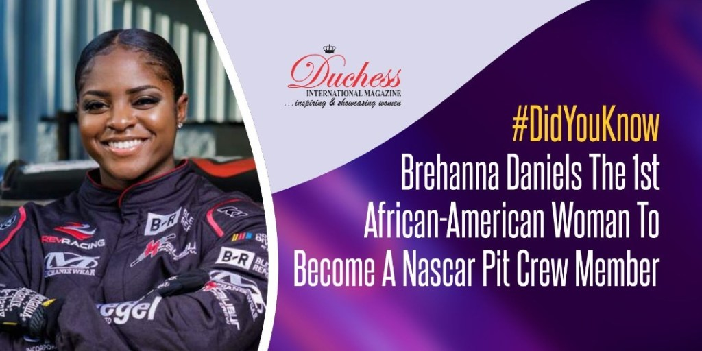 #DidYouKnow Brehanna Daniels The 1st Black Woman NASCAR Pit Crew Member?
