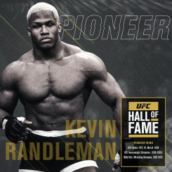 KEVIN RANDLEMAN NAMED TO 2020 UFC® HALL OF FAME CLASS