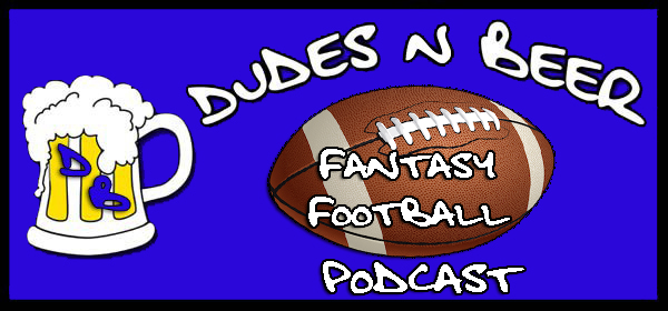 Fantasy Football Archives - Dudes n Beer Podcast