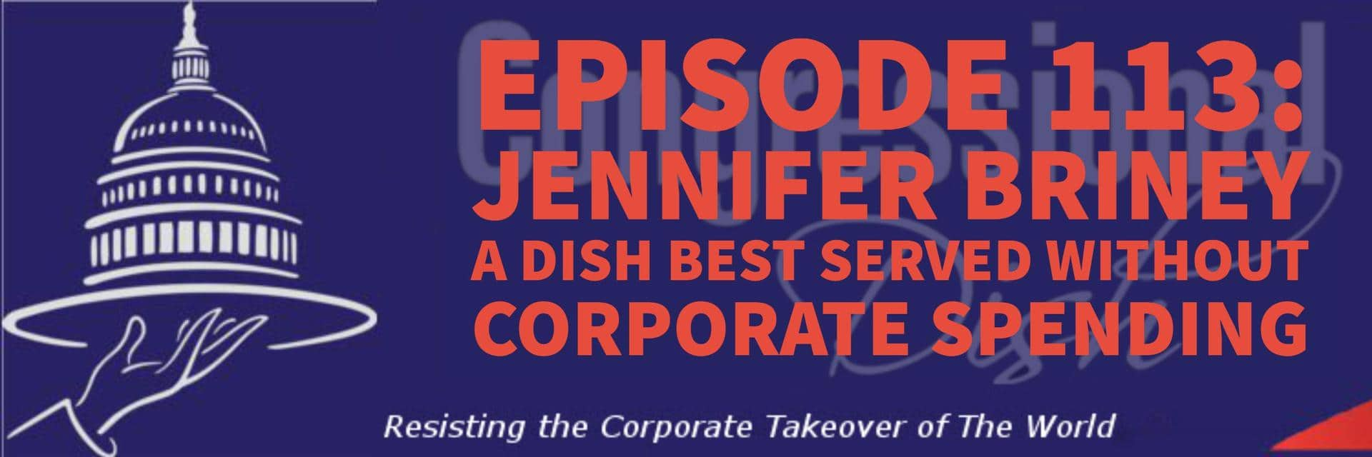 Episode 113: Jennifer Briney – A Dish Best Served without Corporate Spending