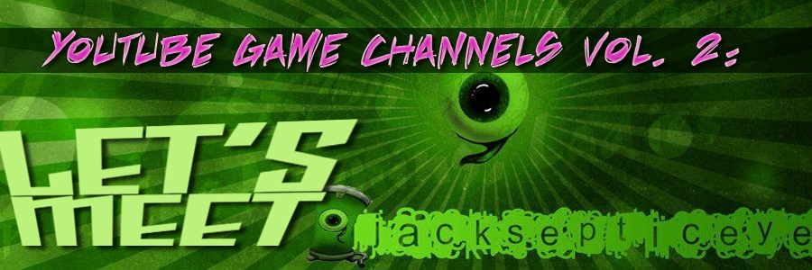 "YouTube Game Channels Vol. 2: Let's Meet ""JackSepticEye"""