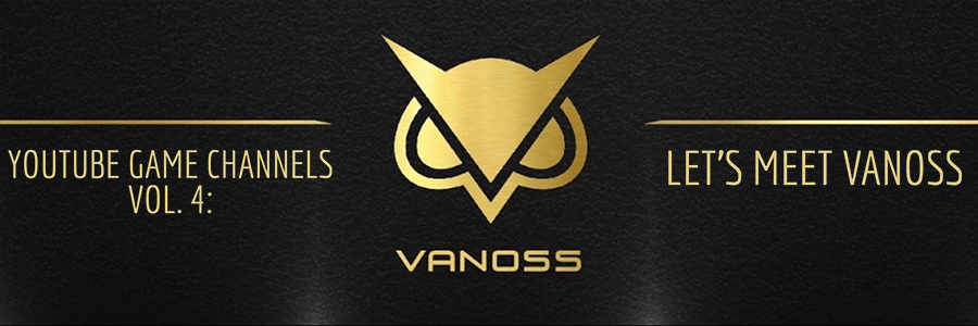"YouTube Game Channels Vol. 4: Let's Meet ""VanossGaming"""