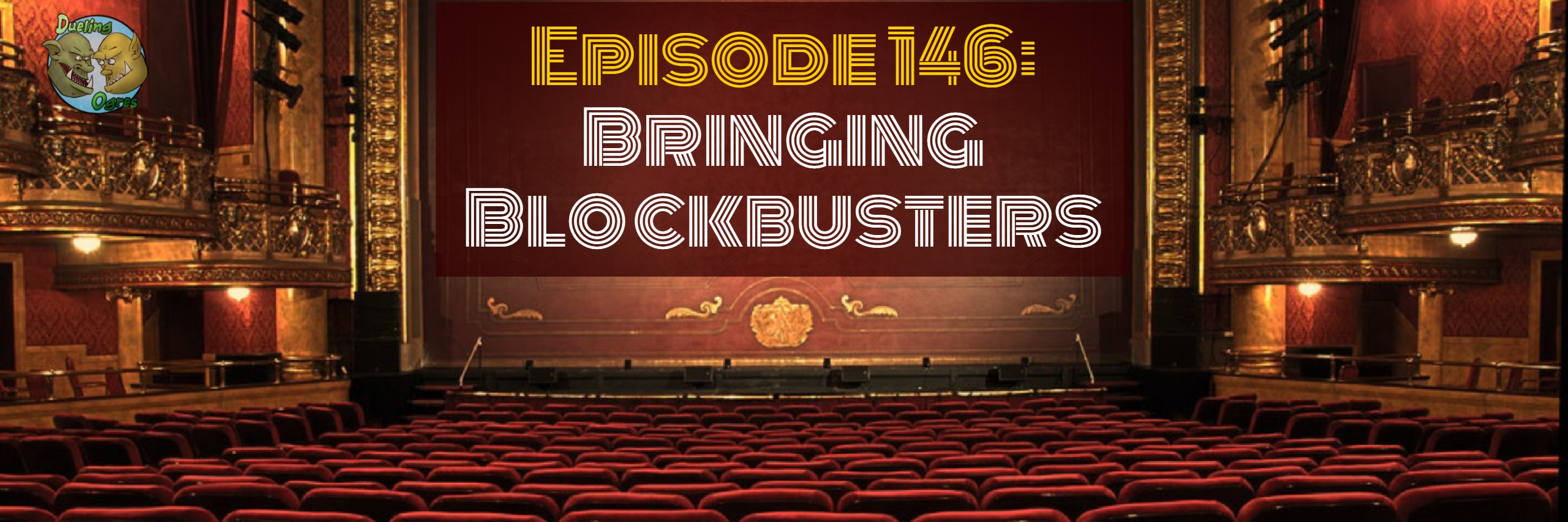 Episode 146: Bringing Blockbusters