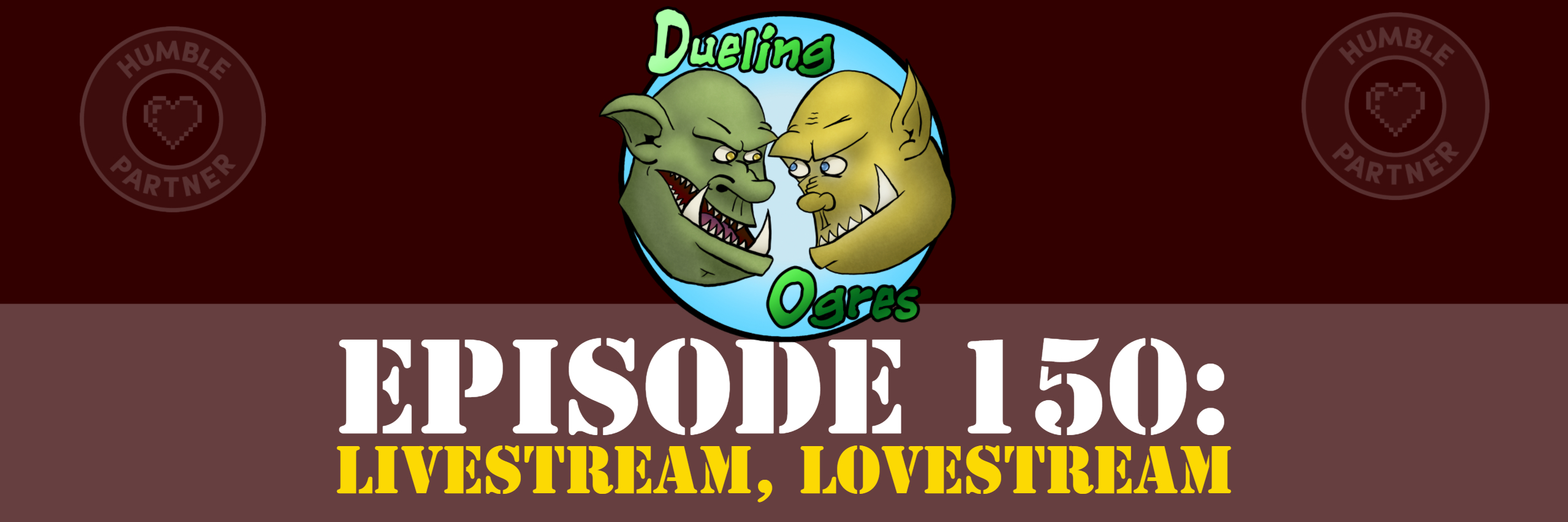Episode 150: Livestream, Lovestream