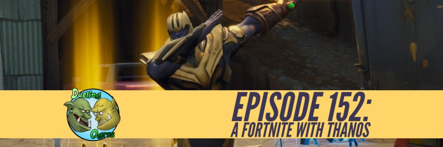 episode 152 a fortnite with thanos - episode fortnite