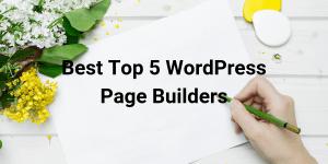 Best Top 5 Page Builders