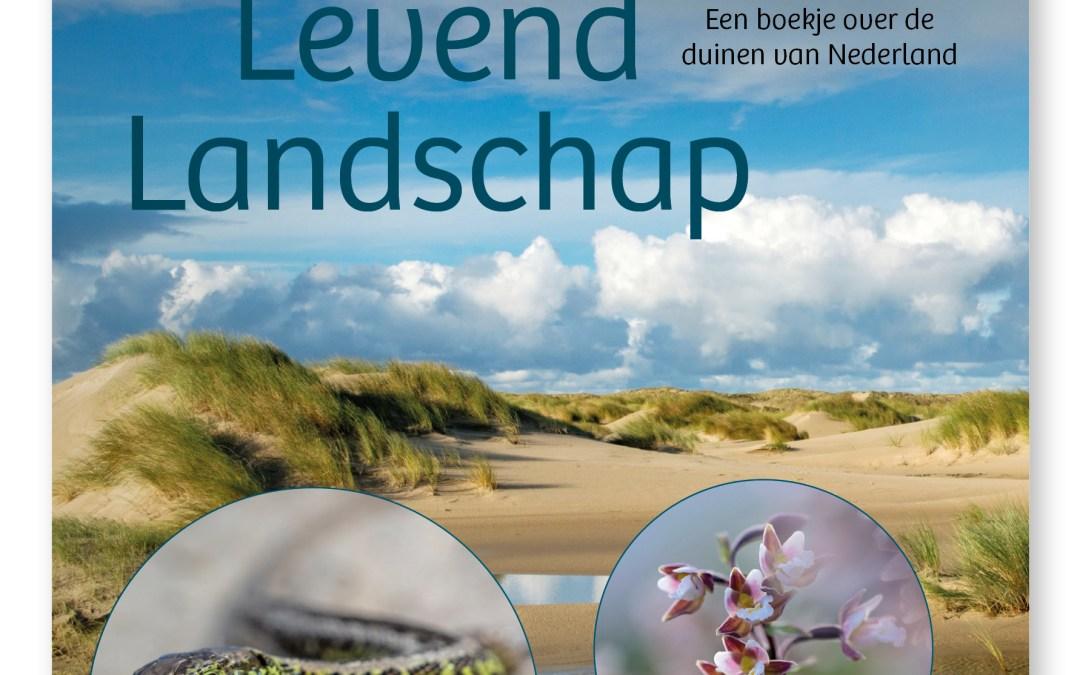 Duinen Levend Landschap, een prachtig boek over de Duinen!