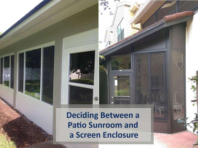 patio sunroom and a screen enclosure