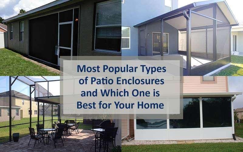 most popular types of patio enclosures