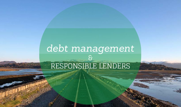 The Importance of Debt Management and Using Responsible Lenders