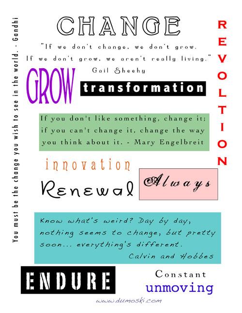Change, Grow, Transformaiton...