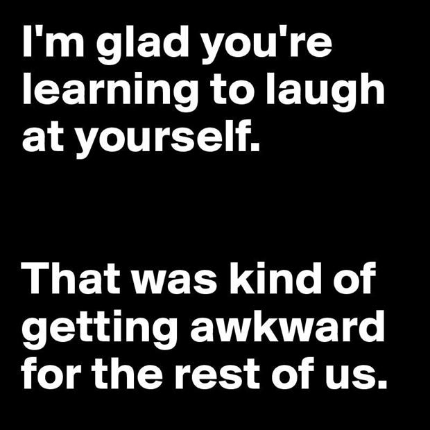 Funny Laugh Yourself Quotes