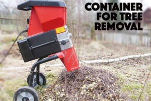 container-for-tree-removal