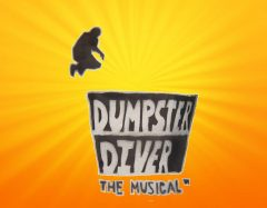 Dumpster Diver the Musical