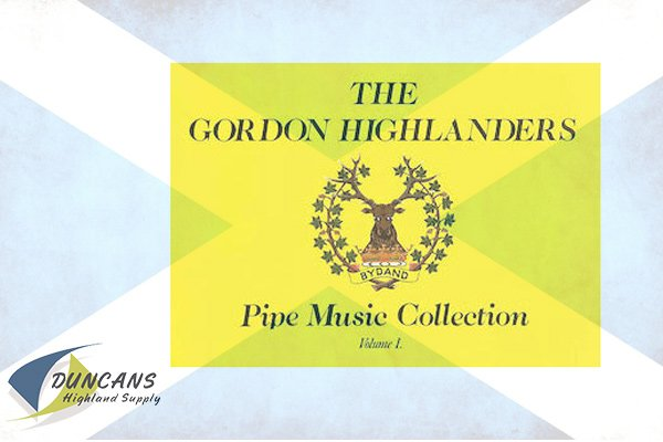 The Gordon Highlanders Pipe Music Collection