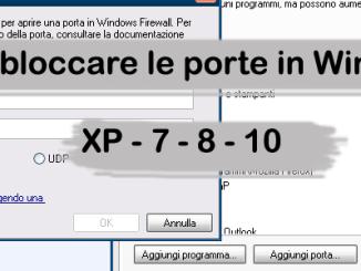 Come bloccare le porte in windows xp 7 8 10