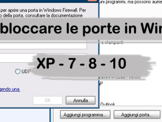 Come bloccare le porte in windows xp 7 8 10