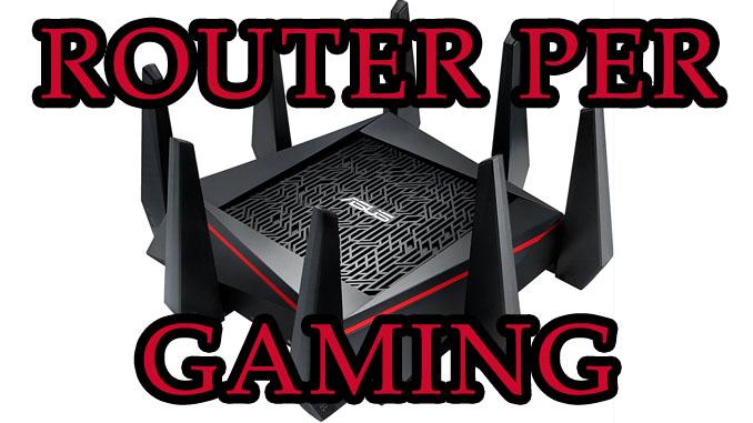 I migliori 4 router per giocare online senza problemi nel 2017