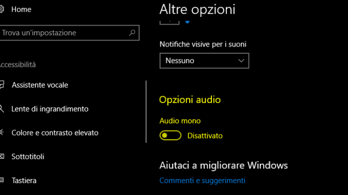 Come attivare audio mono in windows 10