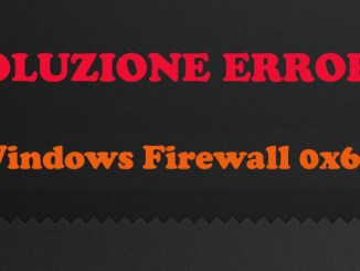 Windows firewall errore 0x6d9