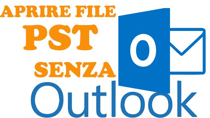 Programmi per aprire file pst senza outlook in windows
