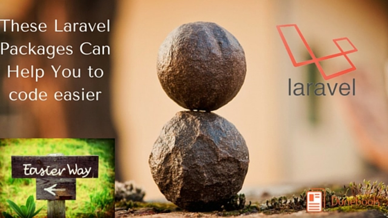 10 Most Useful Laravel Packages Can Help You to code easier