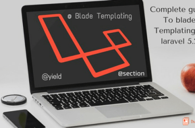 complete guide to blade Templating in laravel 5.2