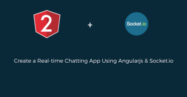 Create a Real-time Chatting App Using Angularjs & Socket.io