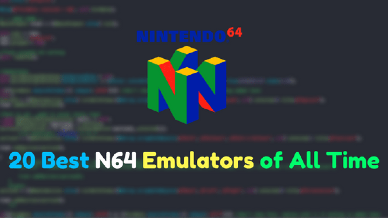 20 Best N64 Emulators of All Times | Dunebook