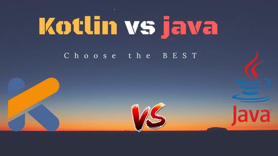 Kotlin vs java - Choose the best   Dunebook