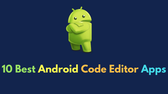 Android code editor apps