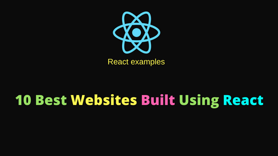 10 Best Websites Built Using React