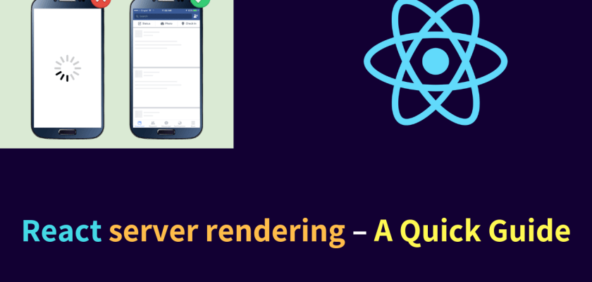 React server rendering – A Quick Guide