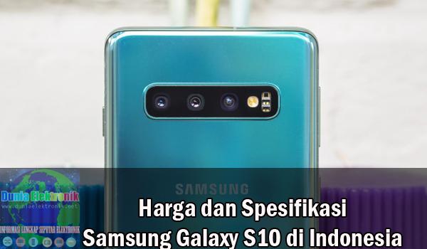 Harga dan Spesifikasi Samsung Galaxy S10