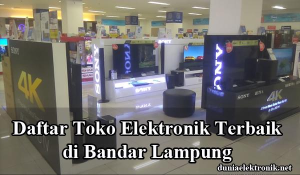 Toko elektronik Terbaik di Bandar Lampung