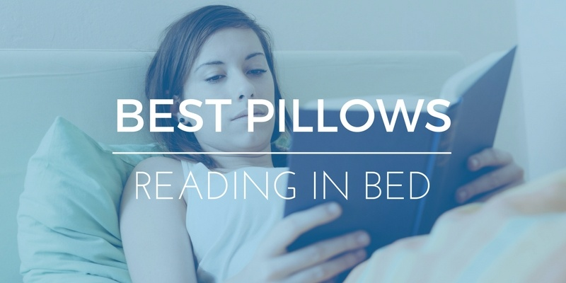 5 Best Pillows for Reading in Bed 2018