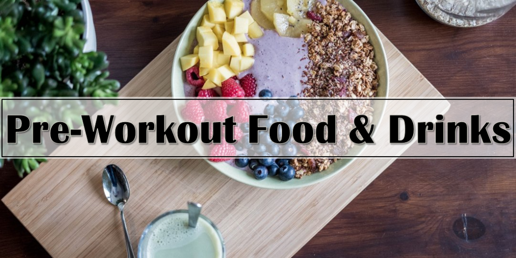 Pre-Workout-foods-and-Drinks