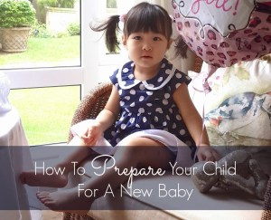 prepare older child for the new baby