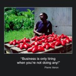 Picture of the week #6 : Business is only tiring…