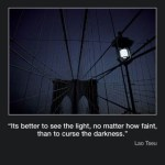 Picture of the week #38: It's better to see the light, not matter how faint…