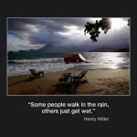 Picture of the week #52 : Some people walk in the rain…