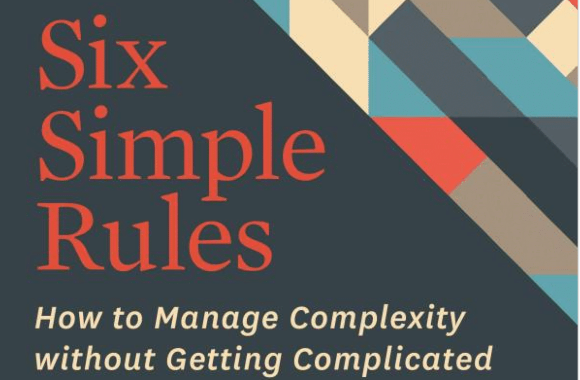 How to Manage Complexity without Getting Complicated
