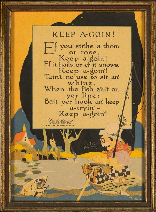 Buzza Motto - Keep A-Goin by Frank L. Stanton - 1925