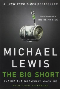 "Courtesy of W. W. Norton & Company Originally released in 2010, ""The Big Short"" hit the silver screen recently, starring Brad Pitt and Steve Carell."