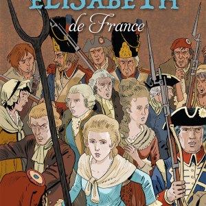 Madame Élisabeth de France - Un destin tragique - BD