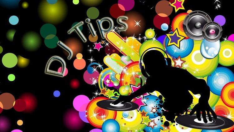 DJ Tips