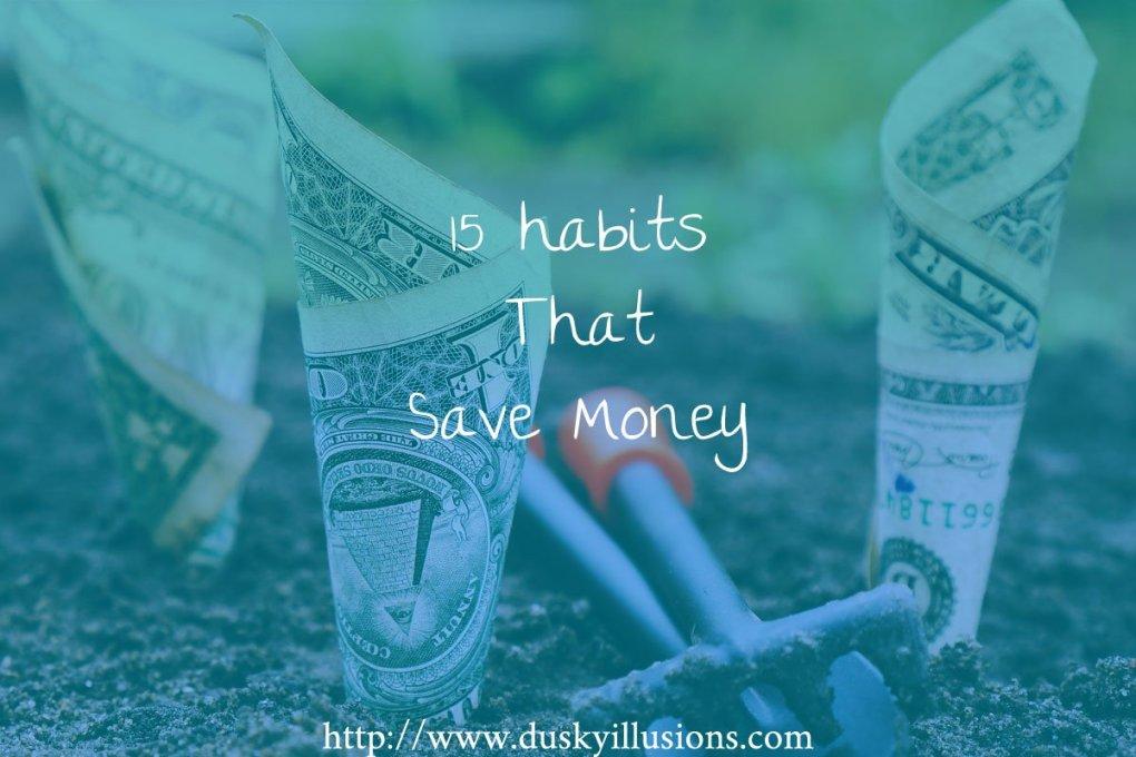 15 Habits That Save Money