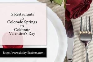 5 Restaurants in Colorado Springs to Celebrate Valentine's Day
